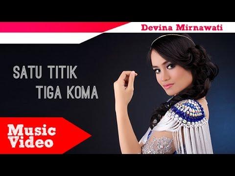 Devina Mirnawati Satu Titik Tiga Koma (Official Music Video)