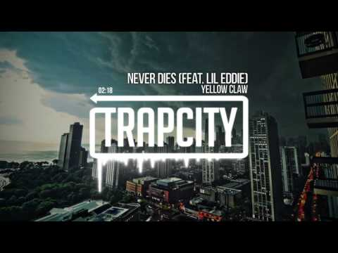 Yellow Claw - Never Dies (feat. Lil Eddie) Mp3