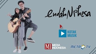 KOTAK MUSIK / ENDAH 'N RHESA- LIBURAN INDIE