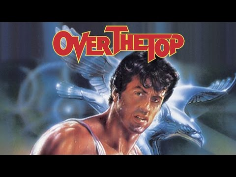 Over The Top(1987) Movie Review & Retrospective
