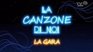 La Canzone Di Noi - La Gara Del 21 Marzo 2014
