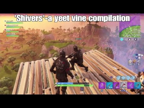 Fortnite Yeet Vine Compilation
