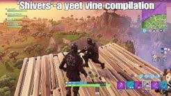 fortnite yeet vine compilation