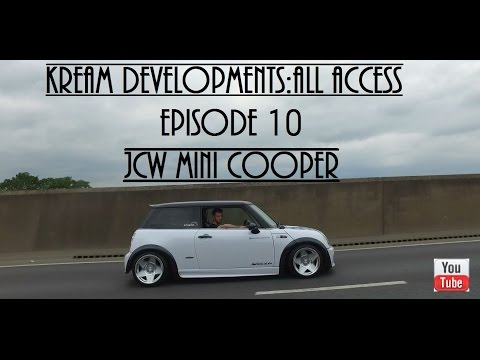Kream Developments All access Episode 10 - JCW Mini Cooper Build [HD] 2016