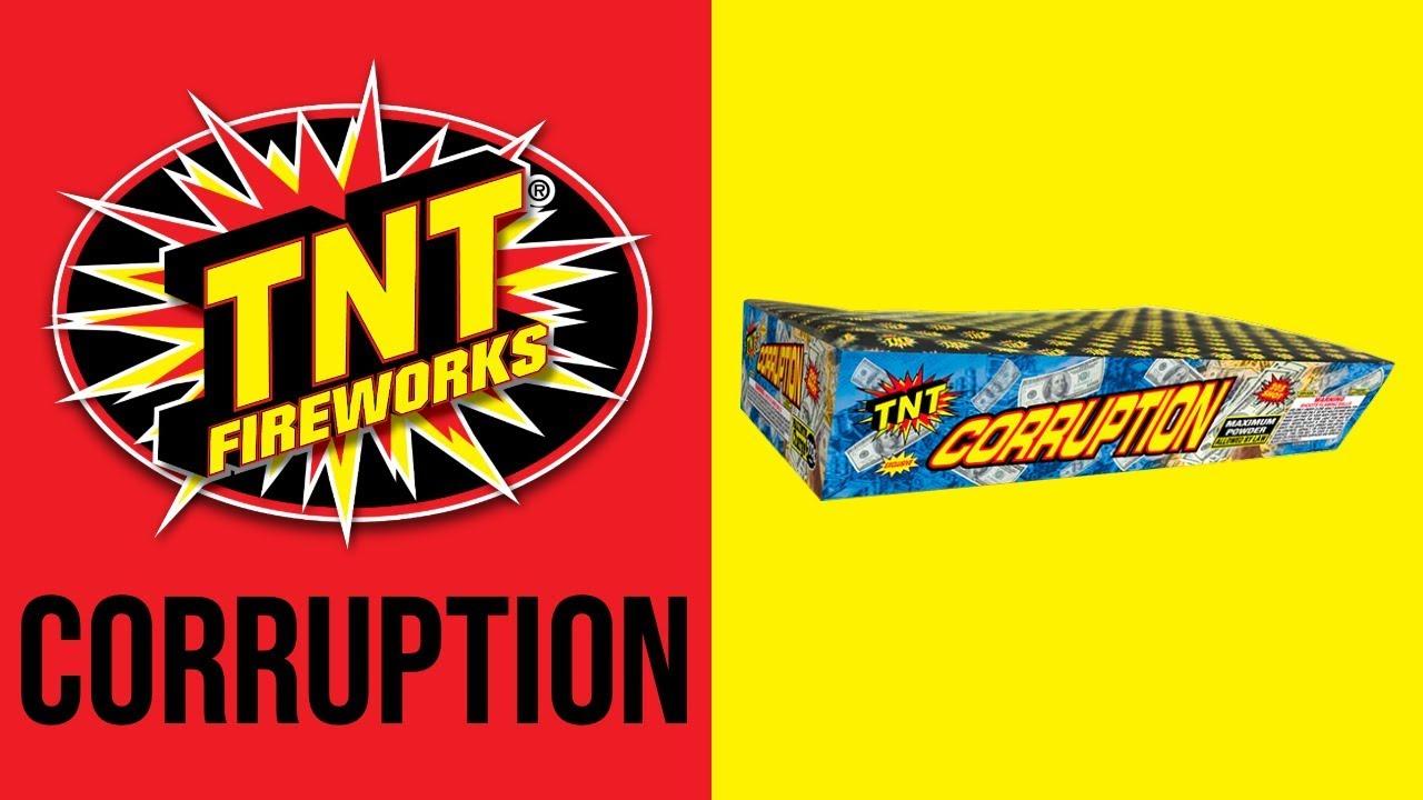 CORRUPTION - TNT Fireworks® Official Video