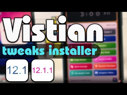 Vistian jailbreak tweak installer  iOS 12.1 / 12.1.1