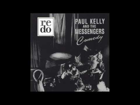 Paul Kelly & The Messengers - Don't Start Me Talking