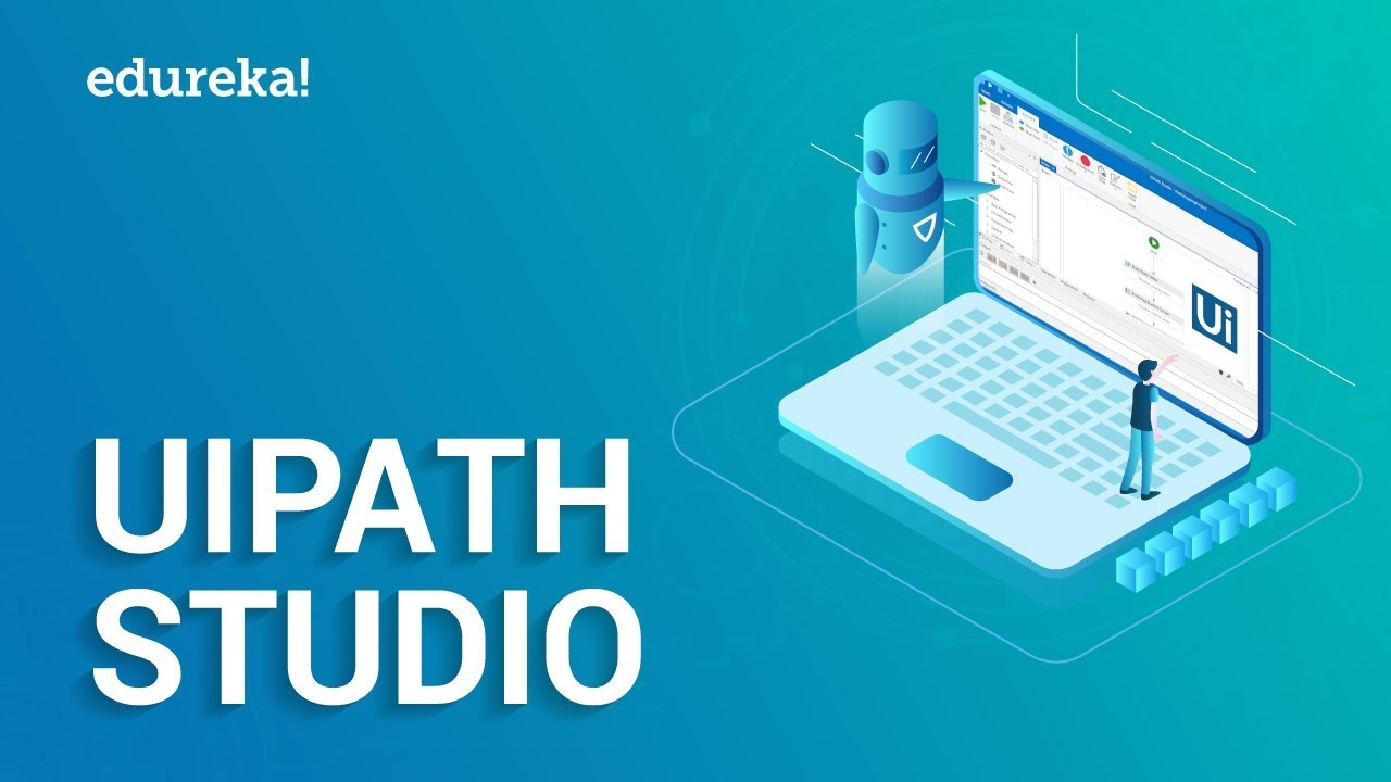 Introduction To UiPath Studio | UiPath Components Explained | RPA