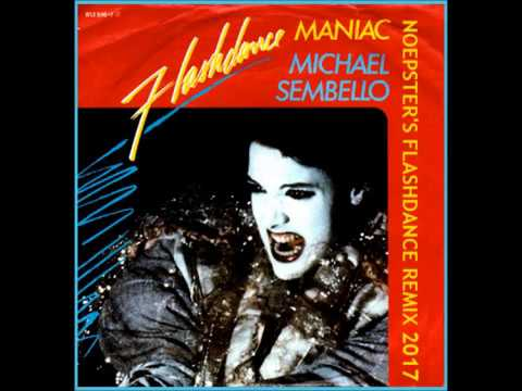 Maniac (Noepster's Flashdance Remix 2017)