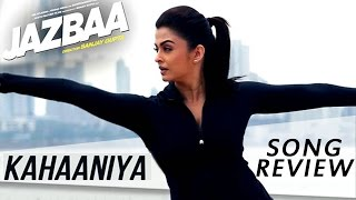 Kahaaniya - Jazbaa Song Review | Aishwarya Rai, Irrfan Khan | New Bollywood Movies Songs 2015