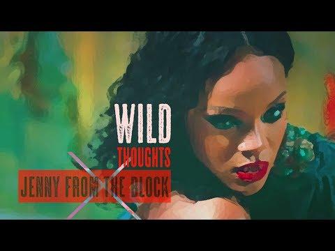 DJ Khaled - Wild Thoughts Ft. Rihanna, Bryson Tiller X Jenny From The Block | #RIHmix