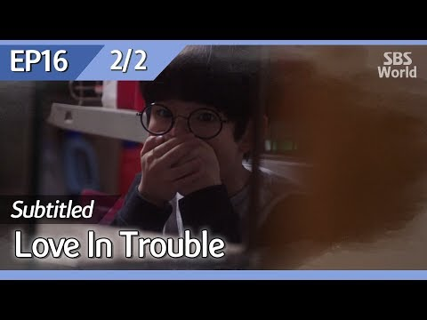 [CC/FULL] Love In Trouble EP16 (2/2) | 수상한파트너