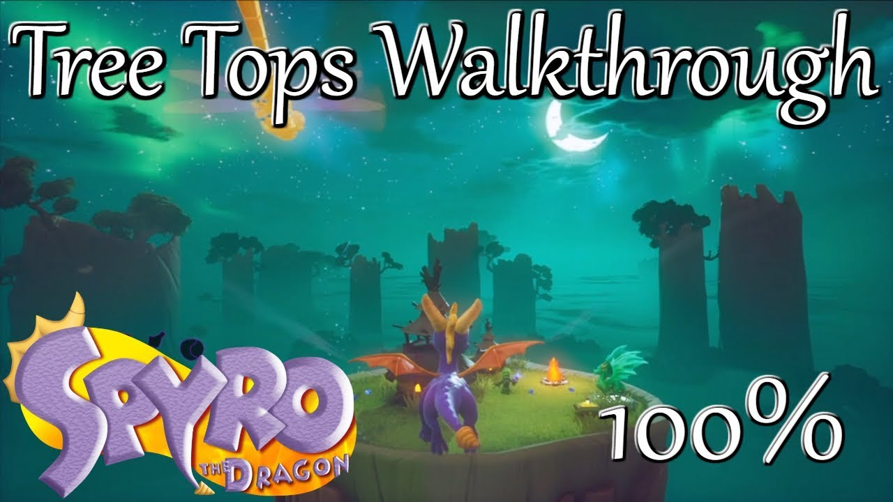Spyro Reignited Trilogy Tree Tops Walkthrough Gems Dragons Ramp Strategy Youtube Browse spyro reignited trilogy addons to download customizations including maps, skins, sounds, sprays spyro is bringing the heat like never before in the spyro reignited trilogy game collection. spyro reignited trilogy tree tops walkthrough gems dragons ramp strategy
