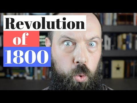 The Revolution of 1800—The Election of Thomas Jefferson and his Louisiana Purchase
