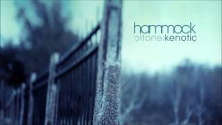 Hammock - Underneath the Skin (2004 Kenotic Sessions)