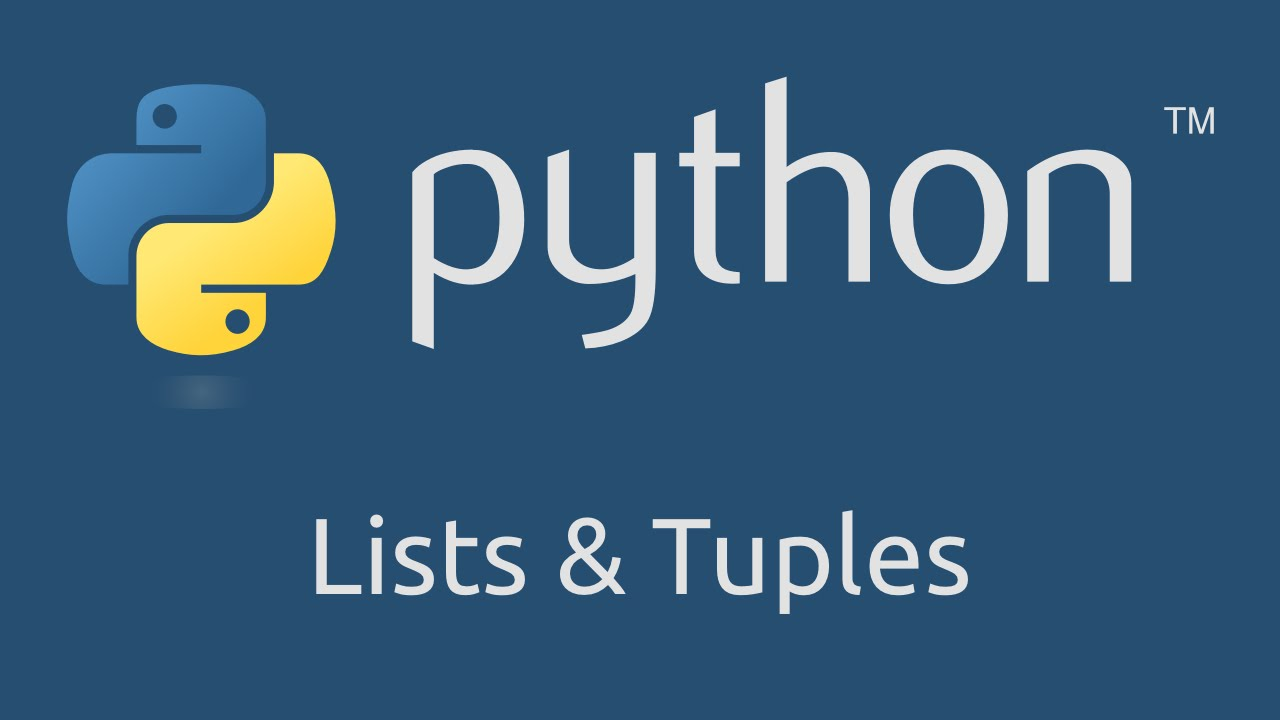 Learn Python – Lists and Tuples