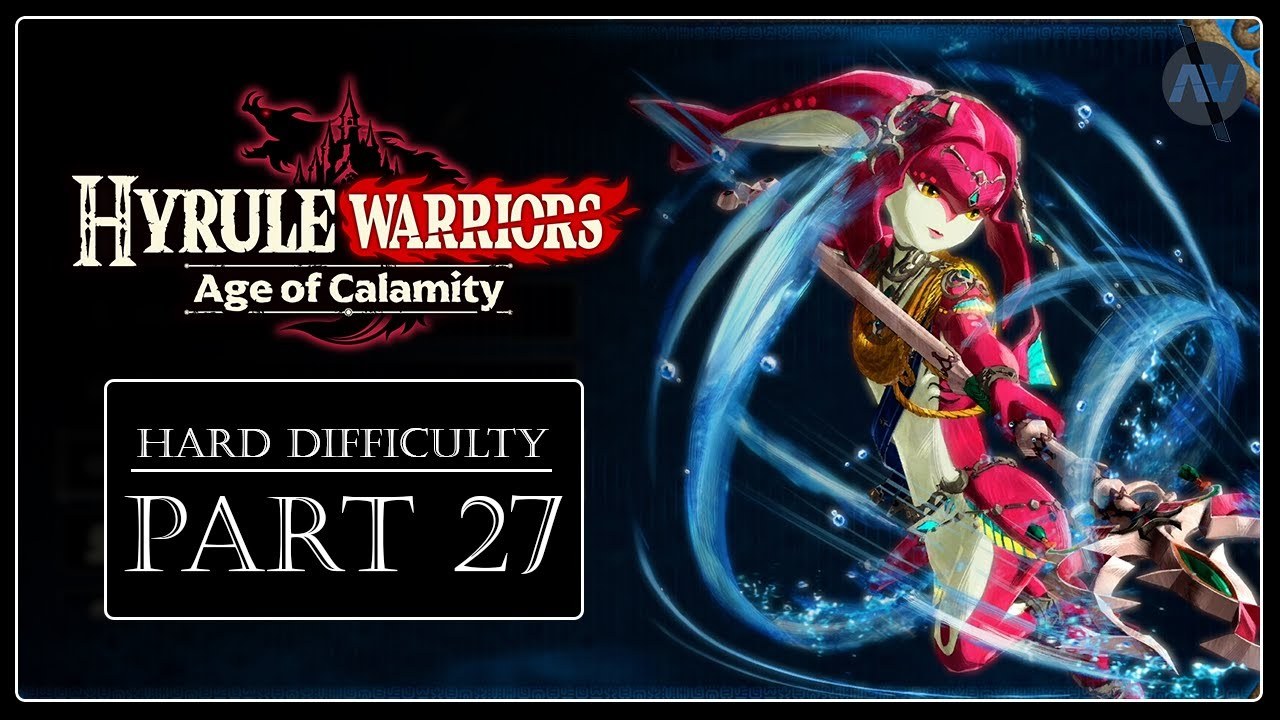 When Courage Fails 27 Hyrule Warriors Age Of Calamity Hard Difficulty Youtube