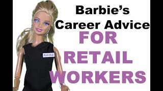 Barbie's Career Advice for Retail Workers - A Sam & Mickey Miniseries
