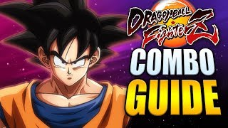 BASE GOKU Best Combos - Easy to Advanced! - Dragon Ball FighterZ