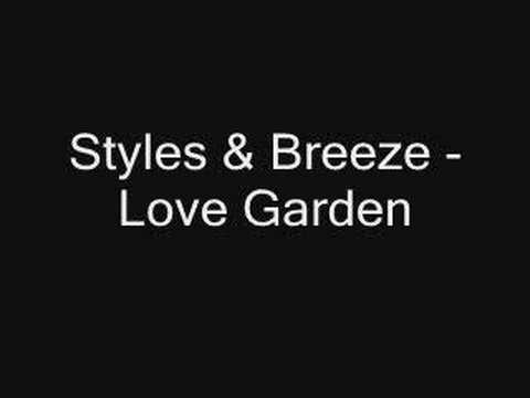 Styles & Breeze - Love Garden