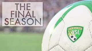 Orlando City | The Final USL PRO Season