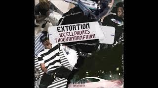 10Cellphones - Extortion Ft. ThouxanbanFauni (Audio)