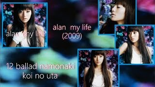 Alan Dawa CD My Life 2009 12 BALLAD Namonaki Koi no Uta