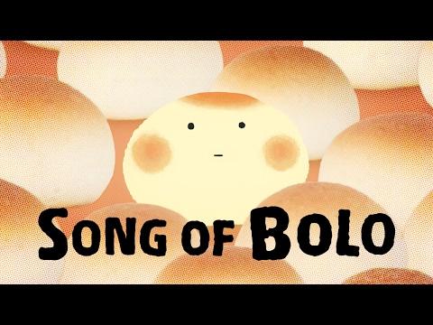 Song of Bolo | TOKIOHEIDI