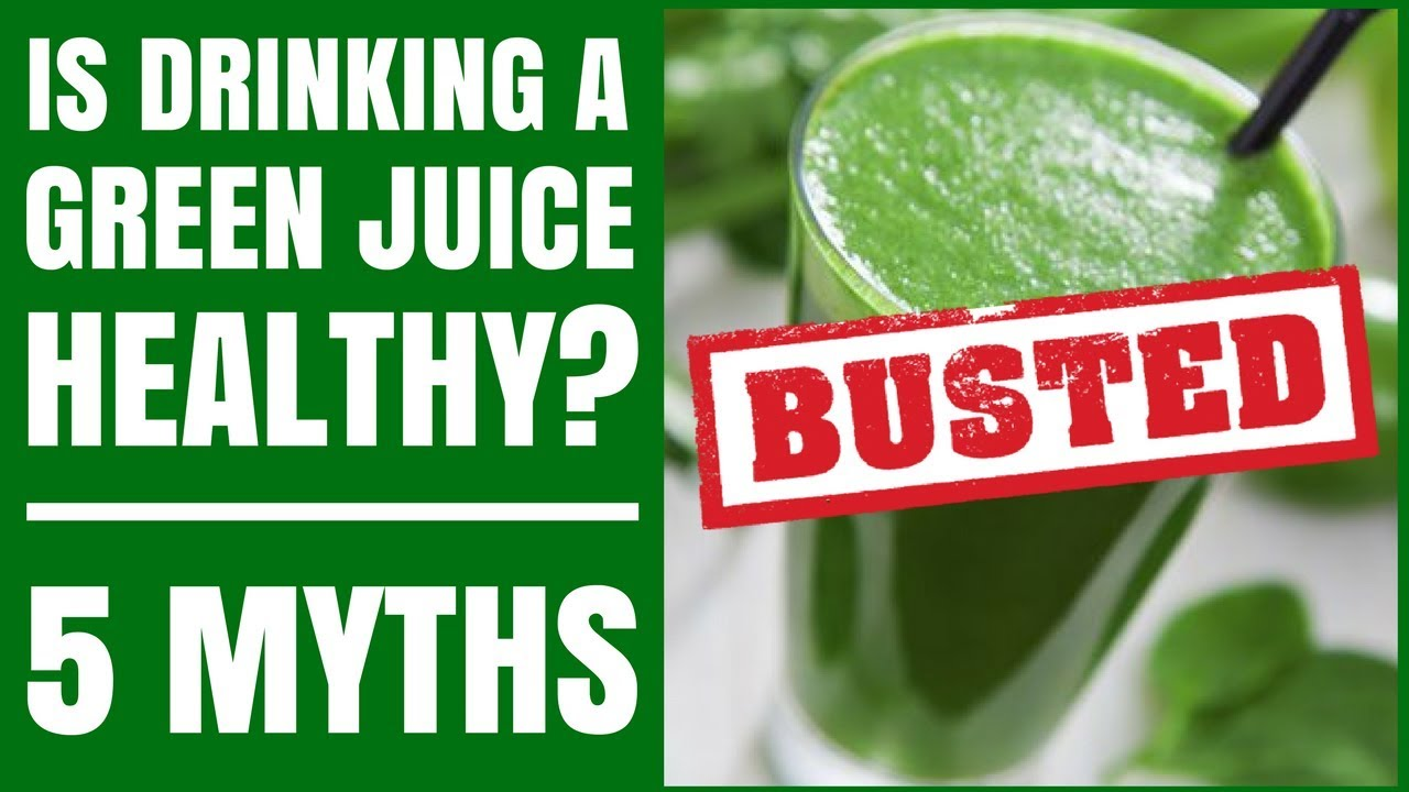 is a green juice healthy? top 5 green juice benefits and myths!