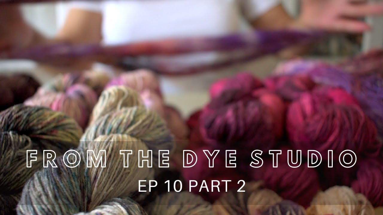 Download From The Dye Studio EP 10 Part 2 - Dyeing Silk Yarn