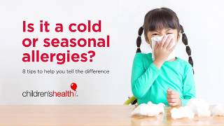 Is It a cold or seasonal allergies?