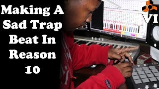 Making A Sad Trap Beat in Reason 10 | With MPD32 and Midi-Controller