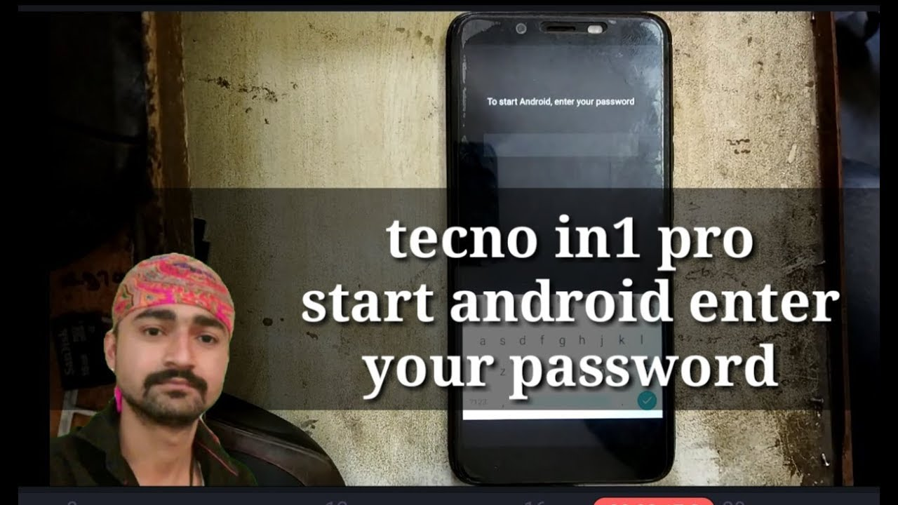 tecno in1 pro start android enter your password,tecno in1 start android  enter your password