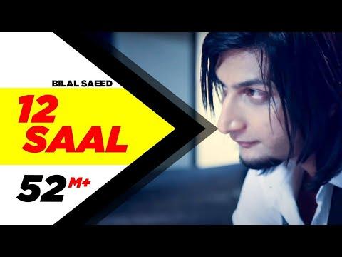 12 Saal   Bilal Saeed   Twelve   Punjabi Songs   Speed Records