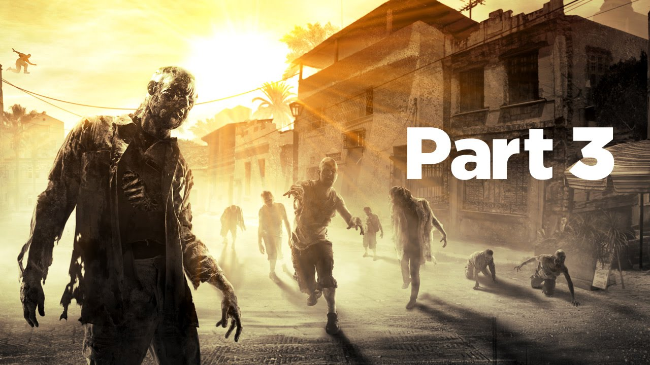SB Plays: Dying Light - Part 3