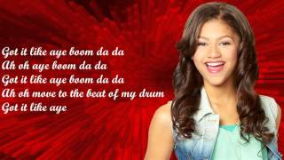 Zendaya Coleman- Beat of my drum- Lyrics