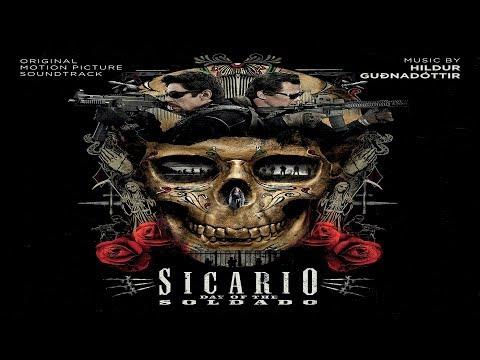 Sicario: Day of the Soldado (Original Motion Picture Soundtrack) ᴴᴰ