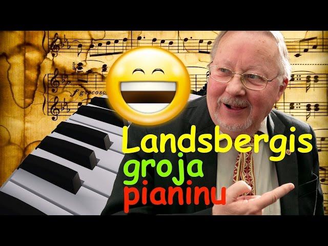 LANDSBERGIS GROJA PIANINU
