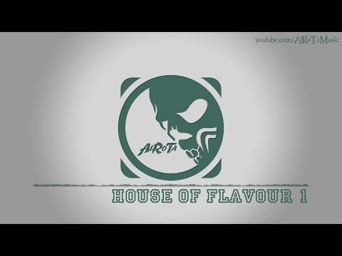House Of Flavour 1 by Andreas Ericson - [Electro Music]