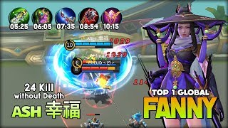 10 Minutes 24 Kill without Death! ᴀsн 幸福 Top 1 Global Fanny ~ Mobile Legends
