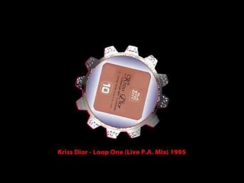 Kriss Dior - Loop one (live p a  mix )1995