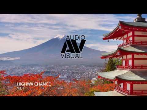 YUI - Highway Chance - (HQ Audio) - HD
