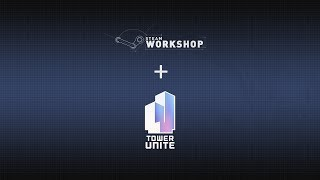 Tower Unite - Workshop Demo (0.6.0.0)