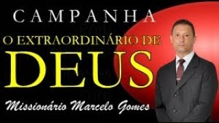 """Introdução! Campanha """"O EXTRAORDINÁRIO DE DEUS"""".Confiram!"""