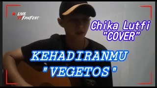 "Download Mp3 Chika Lutfi Cover""vegetos Kehadiranmu"""