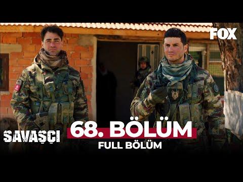 Savaşçı 68. Bölüm