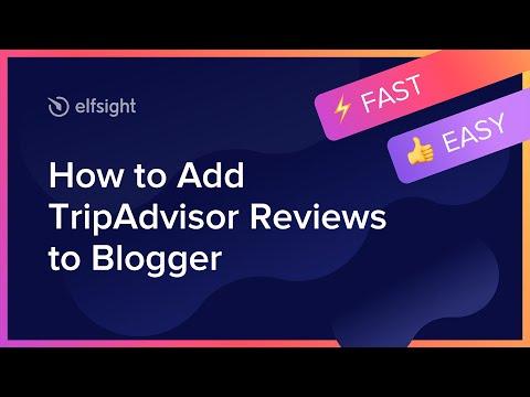 How to Embed Tripadvisor Reviews Widget on Blogger (2021)