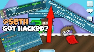 @Seth GOT HACKED !!? What Happen when you buy E Locks | Growtopia