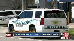 Sarasota Police delay plan to crackdown on CBD