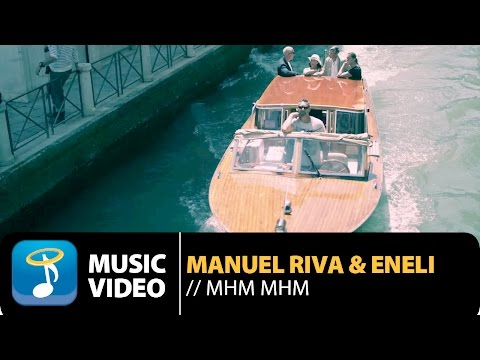 Manuel Riva & Eneli - Mhm Mhm (Official Music Video HD)